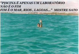 natação não como meio de vida, mas como a própria vida